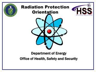 Radiation Protection Orientation