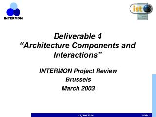 "Deliverable 4 ""Architecture Components and Interactions"""