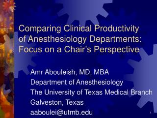 Comparing Clinical Productivity of Anesthesiology Departments: Focus on a Chair�s Perspective