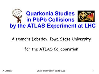 Quarkonia Studies  in PbPb Collisions    by the ATLAS Experiment at LHC