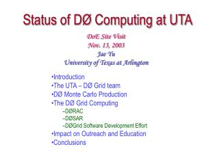 Status of DØ Computing at UTA