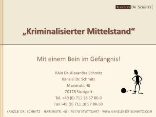 """""""Kriminalisierter Mittelstand"""""""