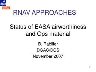 Status of EASA airworthiness and Ops material