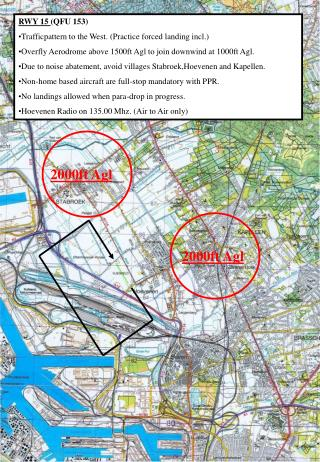 RWY 15  (QFU 153) Trafficpattern to the West. (Practice forced landing incl.)