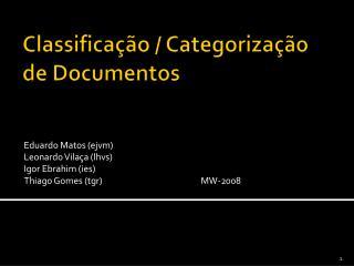 Classificação / Categorização de Documentos