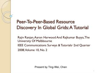 Peer-To-Peer-Based Resource Discovery In Global Grids: A Tutorial