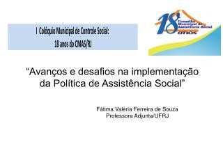"""""""Avanços e desafios na implementação da Política de Assistência Social"""""""