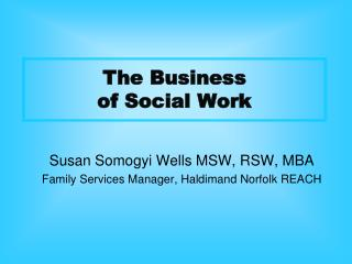 The Business  of Social Work