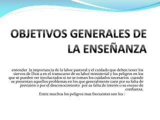OBJETIVOS GENERALES DE LA ENSEÑANZA