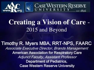 �� Creating a Vision of Care  -  2015 and Beyond