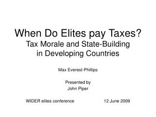 When Do Elites pay Taxes? Tax Morale and State-Building in Developing Countries