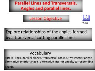 Parallel  Lines and Transversals . Angles and parallel lines.