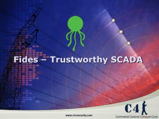 Fides – Trustworthy SCADA