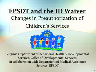 EPSDT and the ID Waiver Changes in Preauthorization of Children's Services