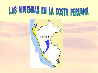 LAS  VIVIENDAS  EN  LA  COSTA  PERUANA