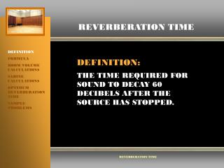 REVERBERATION TIME