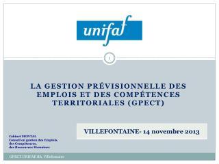 La Gestion Pr�visionnelle des emplois et des comp�tences TERRITORIALES ( gpect )