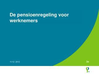 De pensioenregeling voor werknemers