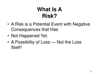 What Is A Risk?