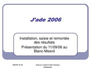 J'ade 2006