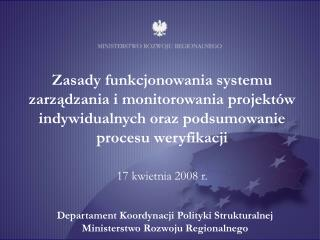 Departament Koordynacji Polityki Strukturalnej Ministerstwo Rozwoju Regionalnego
