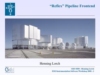 """""""Reflex"""" Pipeline Frontend"""