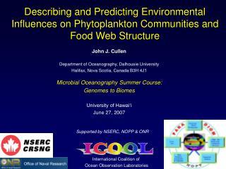 John J. Cullen Department of Oceanography, Dalhousie University