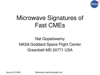 Microwave Signatures of  Fast CMEs