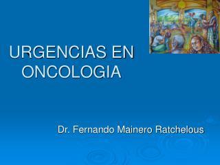 URGENCIAS EN ONCOLOGIA