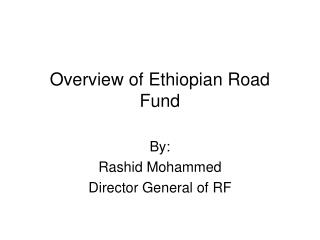 Overview of Ethiopian Road Fund
