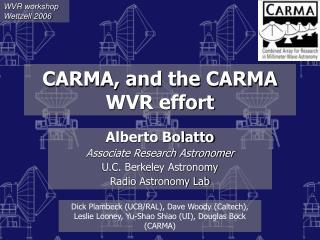 CARMA, and the CARMA WVR effort