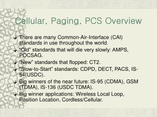 Cellular, Paging, PCS Overview