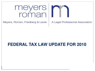 FEDERAL TAX LAW UPDATE FOR 2010