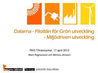 Dalarna - Pilotlän för Grön utveckling - Miljödriven utveckling