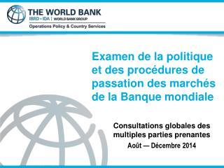 Examen de la politique et des procédures de passation des marchés de la Banque mondiale