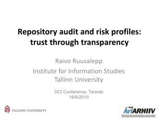 Repository audit and risk profiles: trust through transparency