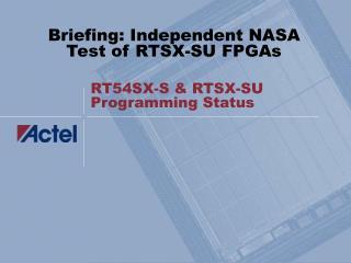 RT54SX-S & RTSX-SU Programming Status