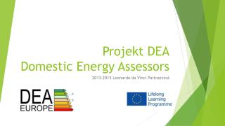 Projekt DEA Domestic  Energy  Assessors