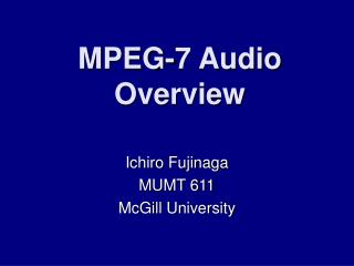 MPEG-7 Audio Overview