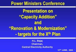 H.L. Bajaj Chairman,  Central Electricity Authority  								12 TH  JUNE,  2003