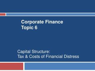 Corporate Finance Topic 6