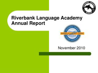 Riverbank Language Academy Annual Report