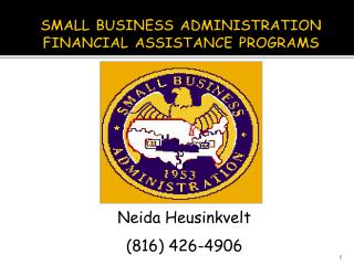 SMALL BUSINESS ADMINISTRATION FINANCIAL ASSISTANCE PROGRAMS