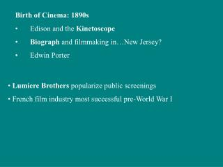 Birth of Cinema: 1890s Edison and the  Kinetoscope Biograph  and filmmaking in…New Jersey?