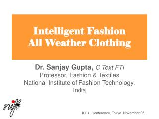 Intelligent Fashion  All Weather Clothing