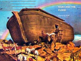 NOAH AND THE FLOOD  Ahyoung  Kim