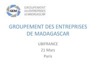 GROUPEMENT DES ENTREPRISES DE MADAGASCAR