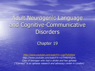 Adult  Neurogenic  Language  and Cognitive-Communicative  Disorders