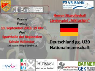 """Herren Sitzvolleyball Länderspiel  """"Inklusion"""" Deutschland gg. U20 Nationalmannschaft"""
