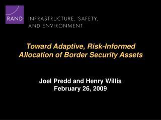 Joel Predd and Henry Willis February 26, 2009
